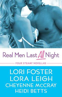 Real Men Last All Night - Leigh, Lora