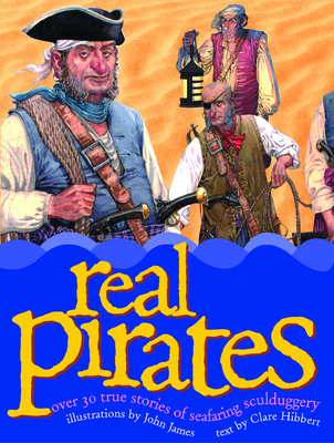 Real Pirates - Hibbert, Clare, and Hibbert, Claire