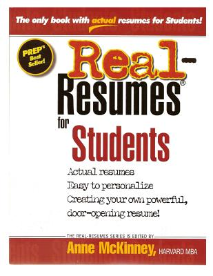 Real-Resumes for Students - McKinney, Anne