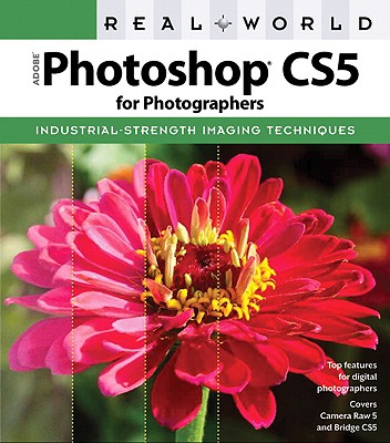 Real World Adobe Photoshop CS5 for Photographers - Chavez, Conrad