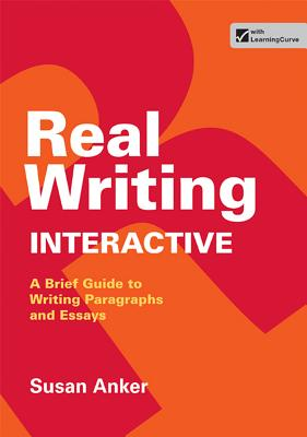 Real Writing Interactive - Anker, Susan, Professor