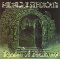 Realm of Shadows - Midnight Syndicate