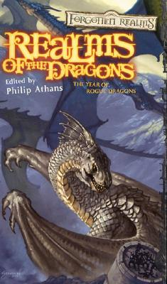 Realms of the Dragons: The Year of Rogue Dragons - Athans, Phillip (Editor), and Athans, Philip (Editor), and Wizards of the Coast (Creator)