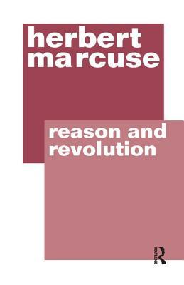Reason and Revolution - Marcuse, Herbert