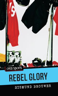 Rebel Glory - Brouwer, Sigmund
