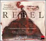 Rebel: Sonates pour Violins & Basse Continue