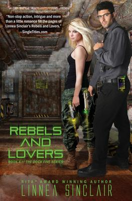 Rebels and Lovers - Sinclair, Linnea