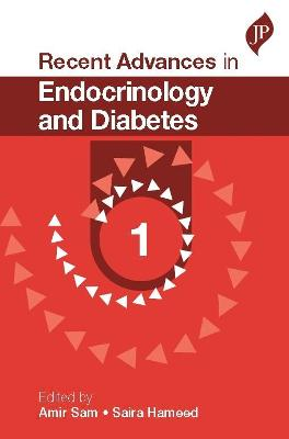 Recent Advances in Endocrinology and Diabetes - 1 - Sam, Amir, and Hameed, Saira