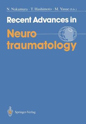 Recent Advances in Neurotraumatology - Nakamura, Norio (Editor)