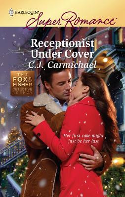 Receptionist Under Cover - Carmichael, C J