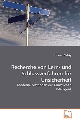 Recherche Von Lern- Und Schlussverfahren Fur Unsicherheit - Gieleky, Houman