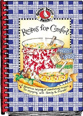 Recipes for Comfort Cookbook - Gooseberry Patch (Compiled by)