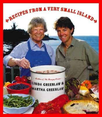 Recipes from a Very Small Island - Greenlaw, Linda, and Greenlaw, Martha