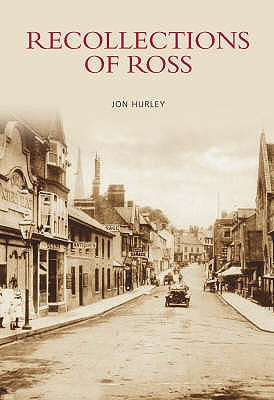 Recollections of Ross - Hurley, Jon