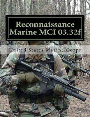 Reconnaissance Marine MCI 03.32f: Marine Corps Institute - Marine Corps, Usmc United States, and Labaume, Dr Jimmy T (Introduction by)