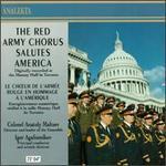Red Army Chorus Salutes America