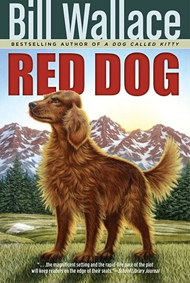 Red Dog - Wallace, Bill