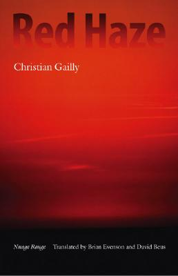 Red Haze - Gailly, Christian, and Evenson, Brian (Translated by), and Beus, David (Translated by)