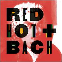 Red Hot + Bach -