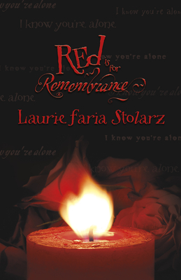 Red Is for Remembrance - Stolarz, Laurie Faria