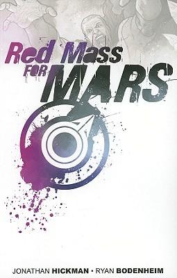Red Mass for Mars - Hickman, Jonathan