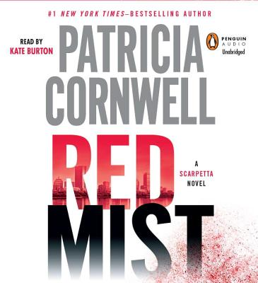Red Mist - Cornwell, Patricia, and Burton, Kate (Read by)