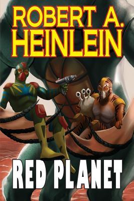 Red Planet - Heinlein, Robert A