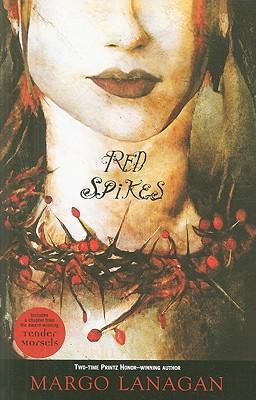 Red Spikes - Lanagan, Margo