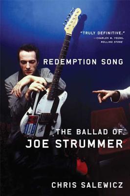 Redemption Song: The Ballad of Joe Strummer - Salewicz, Chris