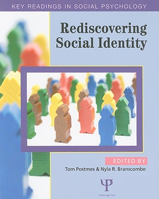 Rediscovering Social Identity: Key Readings - Postmes, Tom (Editor), and Branscombe, Nyla R (Editor)