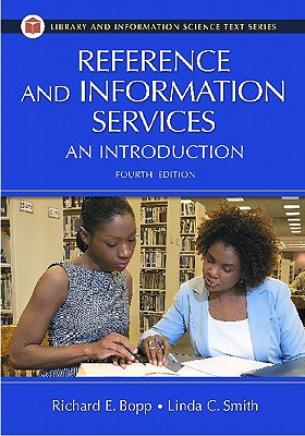 Reference and Information Services: An Introduction - Bopp, Richard E (Editor)