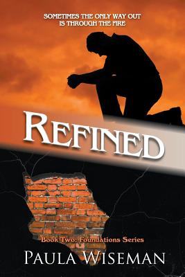 Refined: Book Two: Foundations Series - Wiseman, Paula