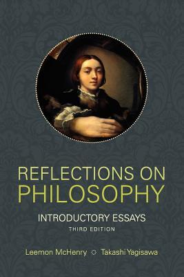 Reflections on Philosophy: Introductory Essays - McHenry, Leemon (Editor), and Yagisawa, Takashi (Editor)
