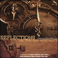 Reflections on Time and Mortality - Thomas Stumpf (piano)