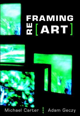 Reframing Art - Carter, Michael