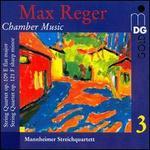 Reger: Chamber Music, Vol. 3