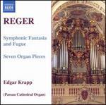 Reger: Organ Works, Vol. 7