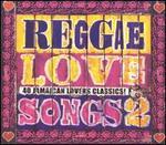 Reggae Love Songs, Vol. 2 - Various Artists