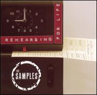 Rehearsing for Life - The Samples
