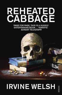 Reheated Cabbage - Welsh, Irvine