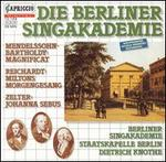 Reichardt: Miltons Morgengesang; Zelter: Johanna Sebus; Mendelssohn: Magnificat - Elisabeth Wilke (mezzo-soprano); Helmut Oertel (piano); Jurgen Freier (baritone); Karl-Heinz Schmieder (bass);...