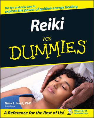 Reiki for Dummies - Paul, Nina L, PH.D.