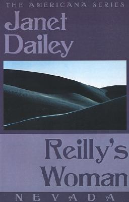 Reilly's Woman: Nevada - Dailey, Janet