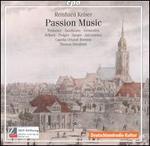 Reinhard Keiser: Passion Music