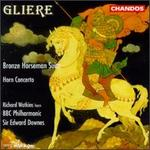 Reinhold Gliere: Bronze Horseman Suite; Concerto for Horn & Orchestra, Op. 91