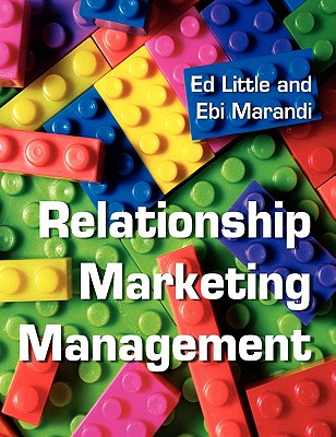 Relationship Marketing Management - Little, Edward