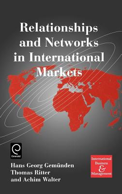 Relationships and Networks in International Markets - Gemunden, H G (Editor)