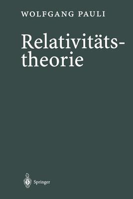 Relativitatstheorie - Giulini, Domenico (Editor), and Pauli, Wolfgang