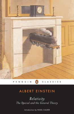 Relativity: The Special and the General Theory - Einstein, Albert, and Calder, Nigel (Introduction by)