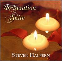 Relaxation Suite - Steven Halpern